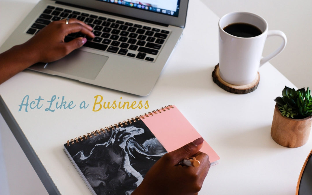 Act Like a Business